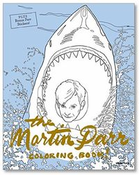 Parr, Martin: The Martin Parr Coloring Book!.