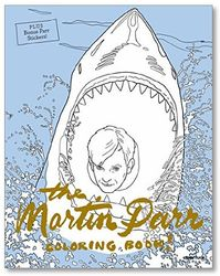Parr, Martin: The Martin Parr Coloring Book!.