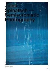 Jules Spinatsch: Semiautomatic Photography.