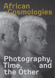 Fotofest International: African Cosmologies.