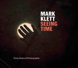 Mark Klett: Seeing Time.