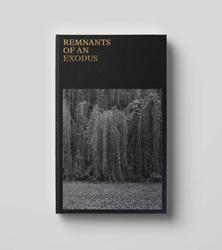 J Al Thompson: Remnants Of An Exodus.